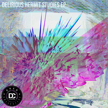 Beatslave - Delirious Hermit Studies EP cover art