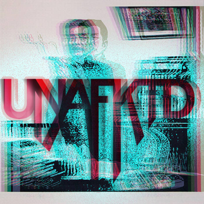 UNAFKTD EP cover art