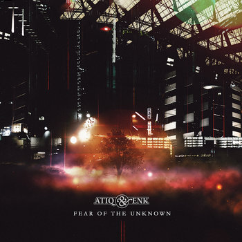 MTR015 Atiq & EnK - Fear Of The Unknown cover art