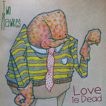 Love Is Dead: Odds and Ends 2013 cover art
