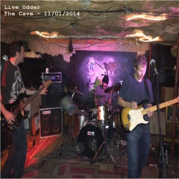 Live Udder - The Cave - 11/01/2014 cover art