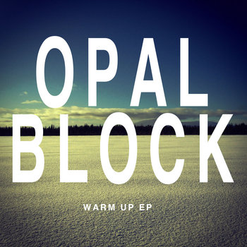 Opal Block - free tings warm up E.P cover art