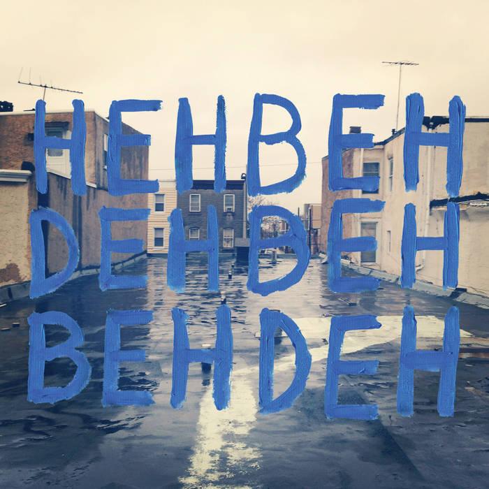 Hehbehdehbehbehdeh cover art
