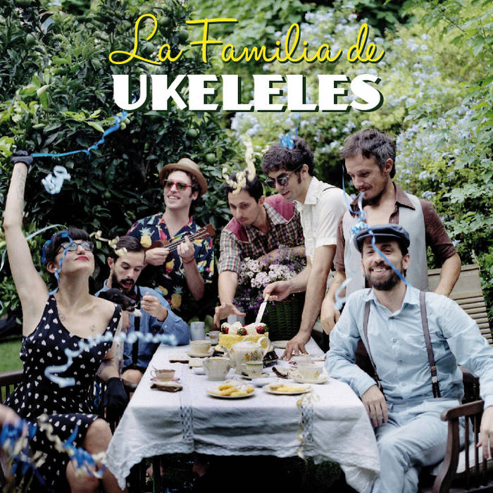 La Familia de Ukeleles cover art