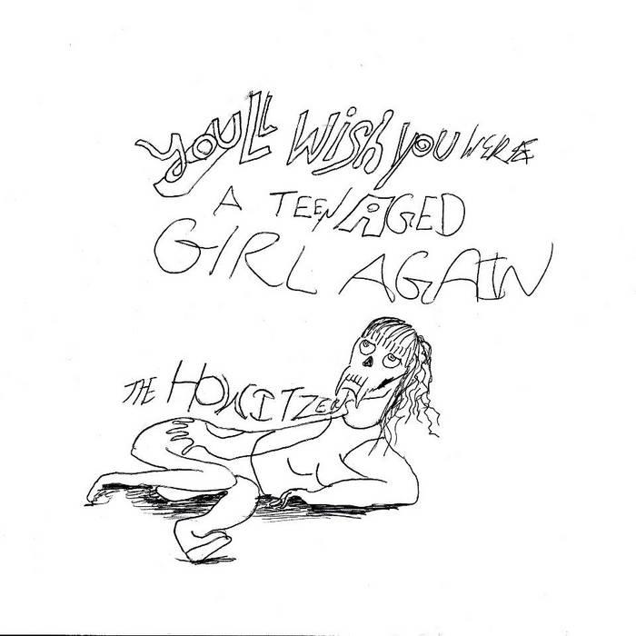You'll Wish You Were A Teenaged Girl Again cover art