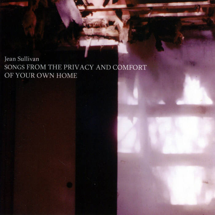 Songs from the Comfort and Privacy of Your Own Home cover art