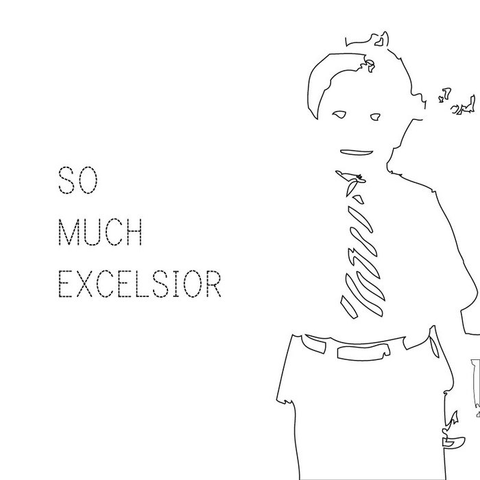 So Much Excelsior EP cover art