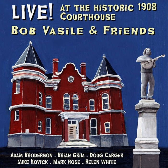 Live! At the Historic 1908 Courthouse cover art