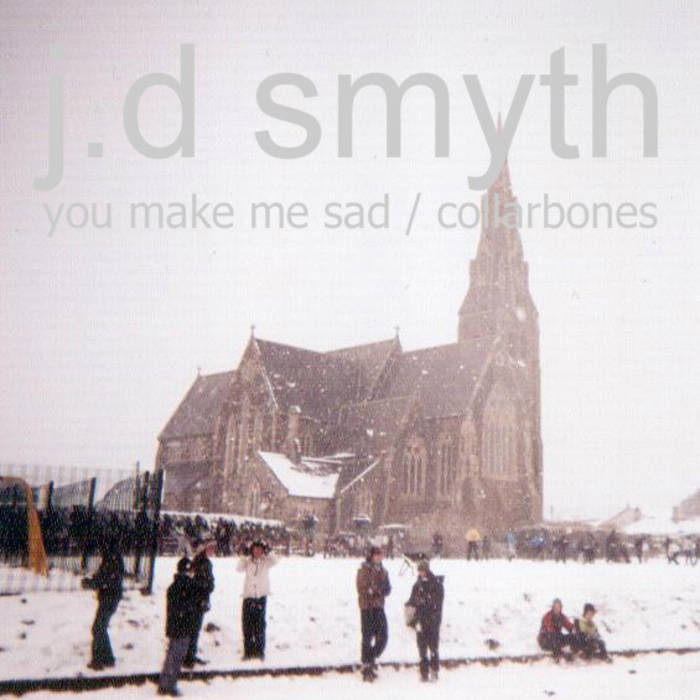 You Make Me Sad / Collarbones cover art