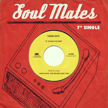Yasiin Gaye - B Stands For Beef (Soul Mates Tribute) cover art