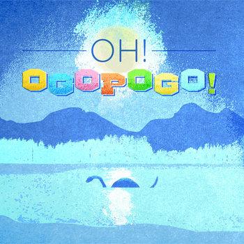 Oh! Ogopogo! cover art