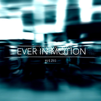 Ever In Motion EP cover art