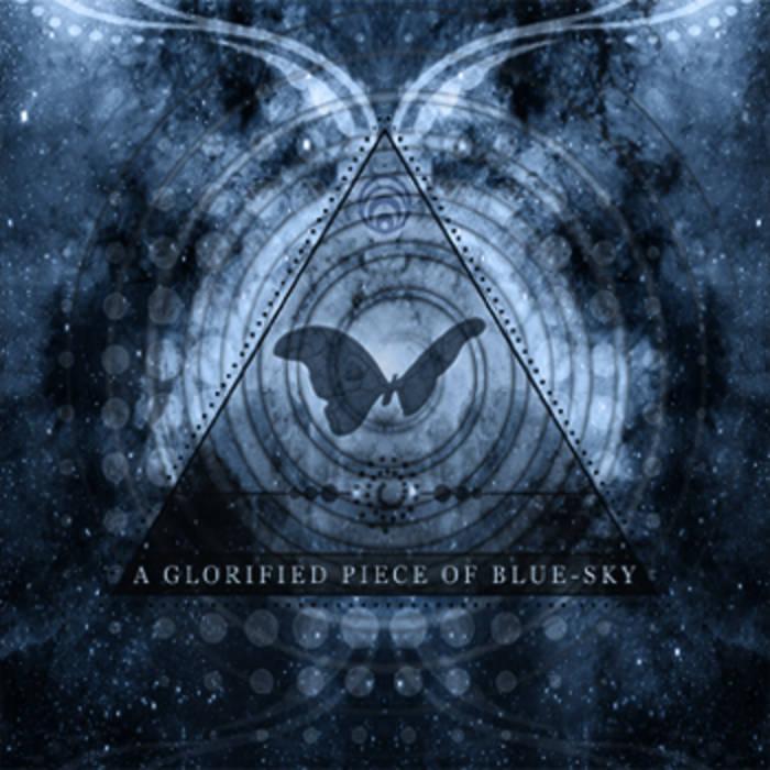 A Glorified Piece Of Blue-Sky cover art