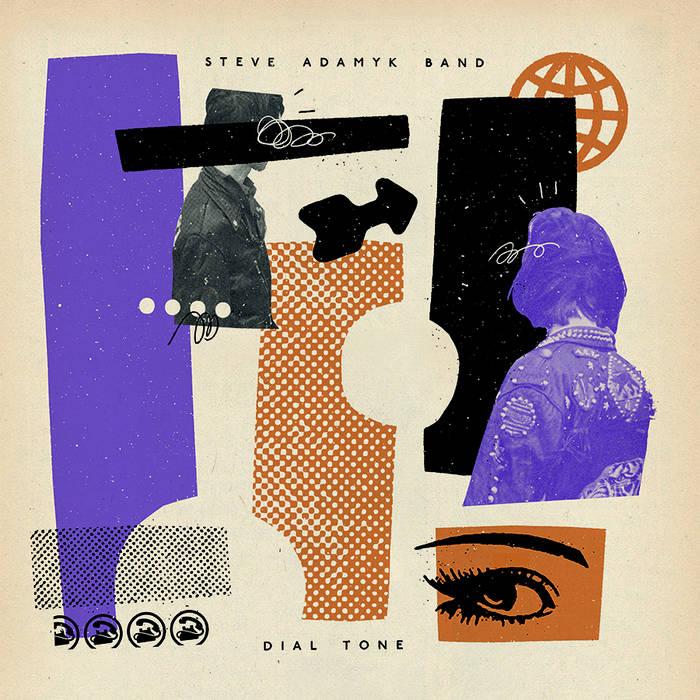 Steve Adamyk Band - Dial Tone cover art