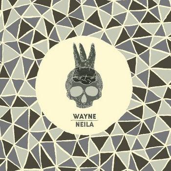 NEILA / WAYNE SPLIT cover art