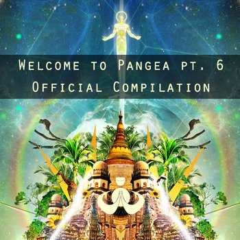 Welcome to Pangea pt. 6 Official Compilation V/A cover art
