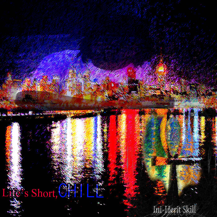 Life's Short, Chill cover art