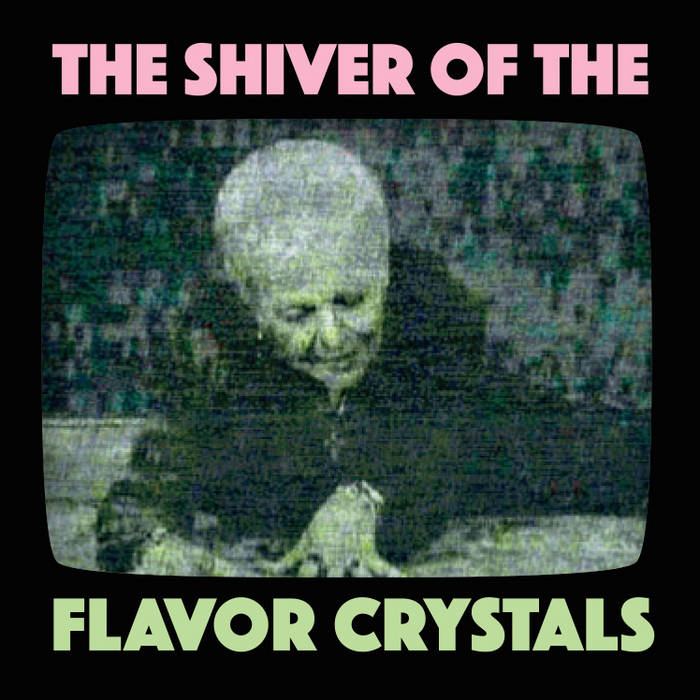 The Shiver of the Flavor Crystals cover art