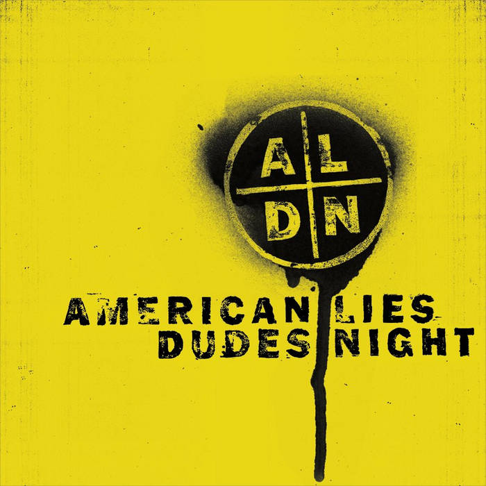 American Lies / Dudes Night Split cover art