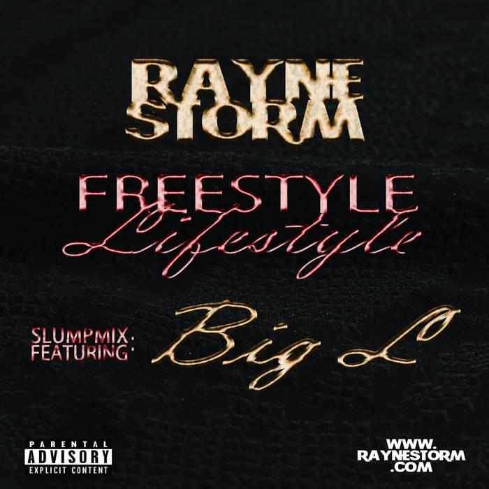 Freestyle Lifestyle (SlumpMix) ft. Big L cover art
