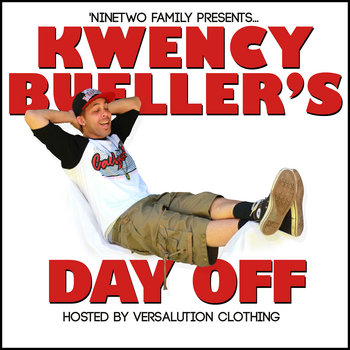 """Kwency Bueller's Day Off"" Mixtape cover art"