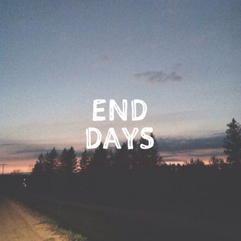 End Days (feat. Scott Braun) cover art