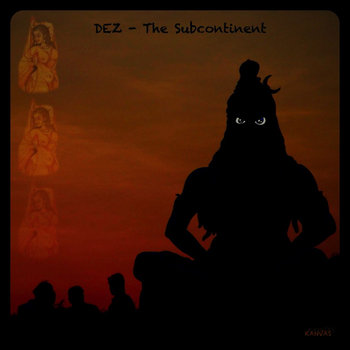 DEZ - The Subcontinent cover art
