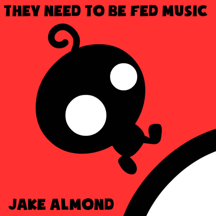 They Need To Be Fed Music cover art