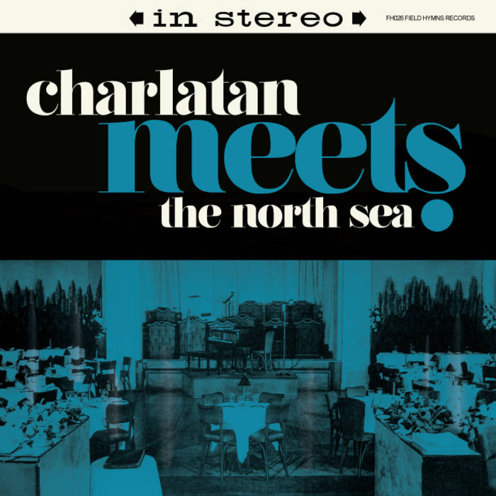 Charlatan Meets The North Sea cover art