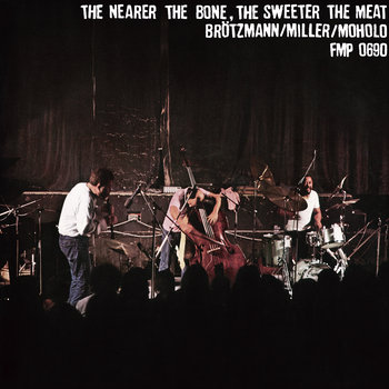 The Nearer the Bone, the Sweeter the Meat cover art