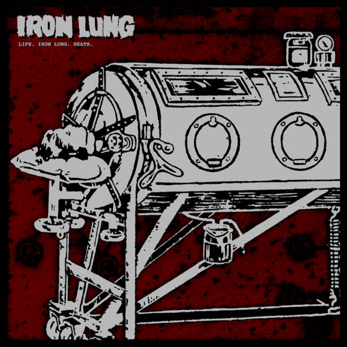 Life. Iron Lung. Death. LP/CD (LUNGS-069) cover art