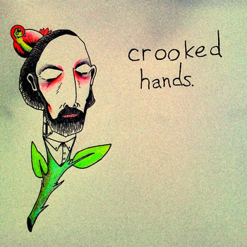 Crooked Hands cover art