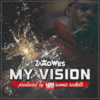 My Vision (Prod By. Ronnie Rockets) cover art
