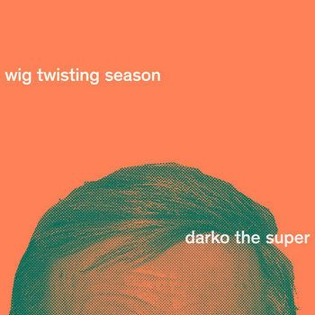 WIG TWISTING SEASON cover art