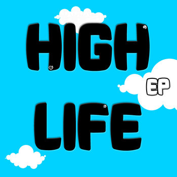 The High Life EP cover art
