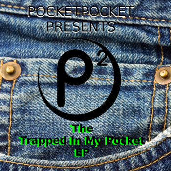 Trapped In My Pocket EP cover art