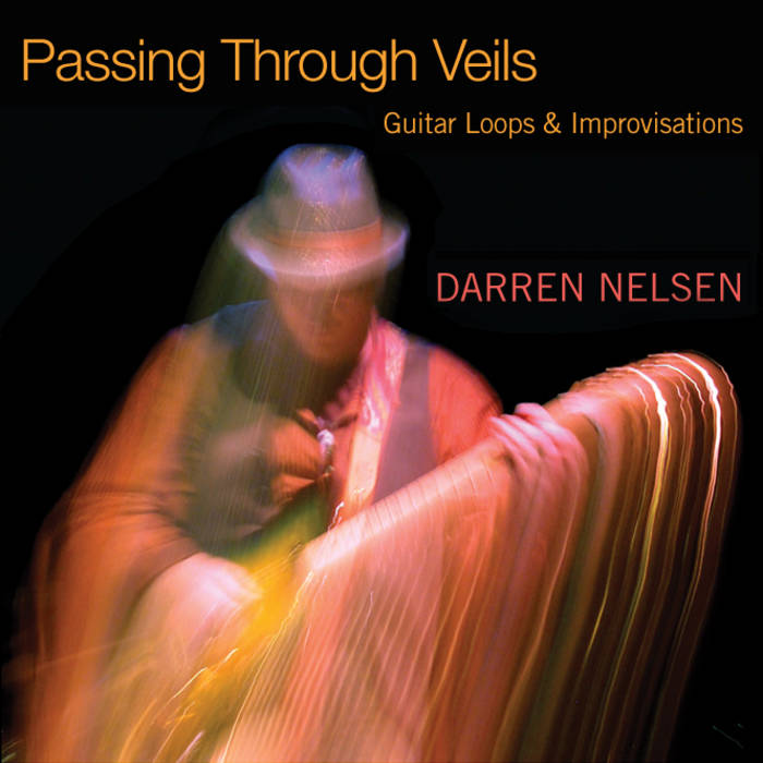 Passing Through Veils: Guitar Loops & Improvisations cover art