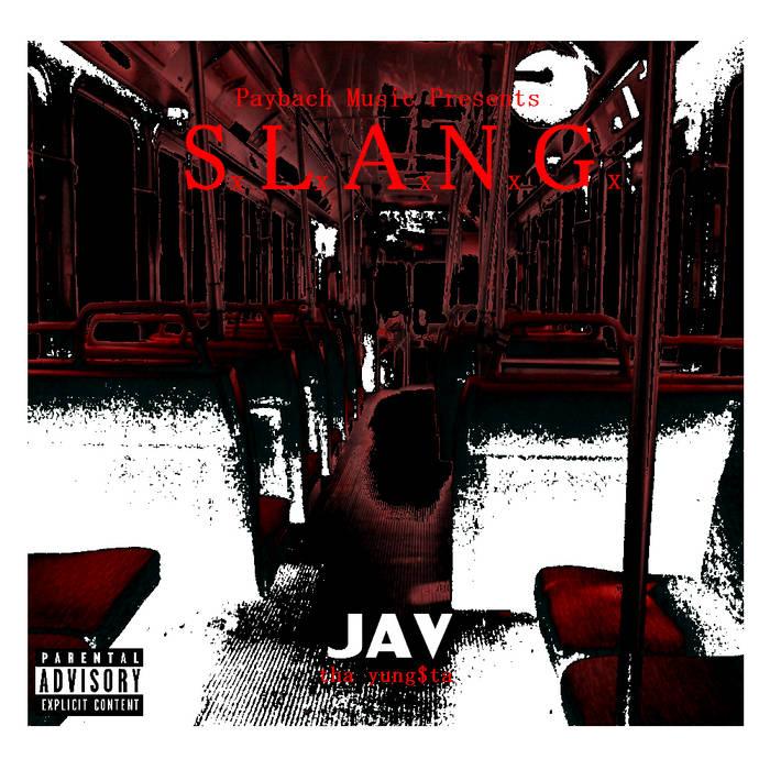 S.L.A.N.G. (Mixtape) cover art