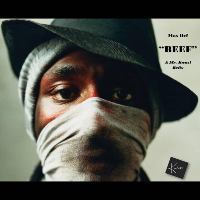 Mos Def - Beef (Kwazi ReFix) cover art