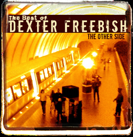 The other side the best of dexter freebish dexter freebish