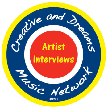 Creative and Dreams Music Network Artist Interviews cover art