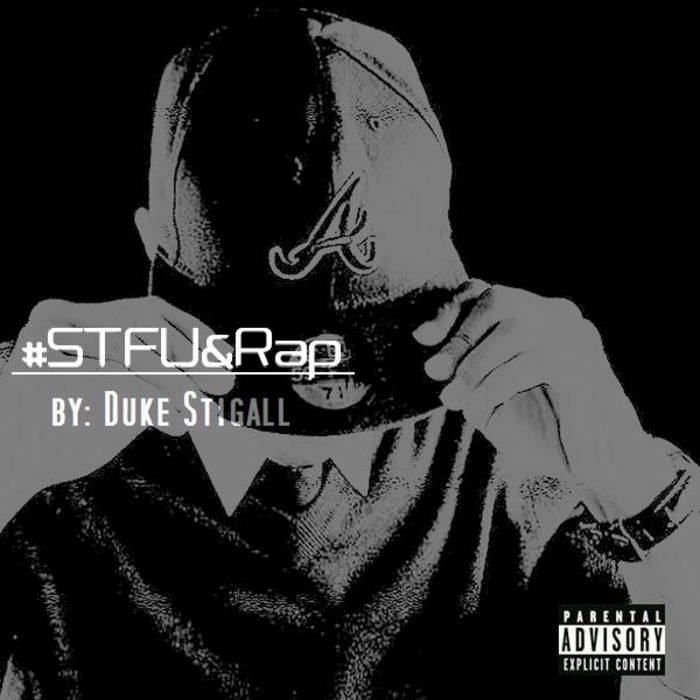 SHUT THE FUCK UP & RAP! cover art