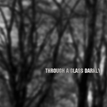 Through A Glass Darkly cover art