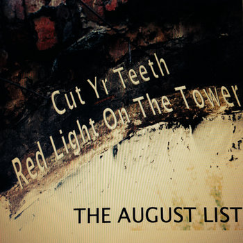 Cut Yr Teeth / Red Light On The Tower cover art