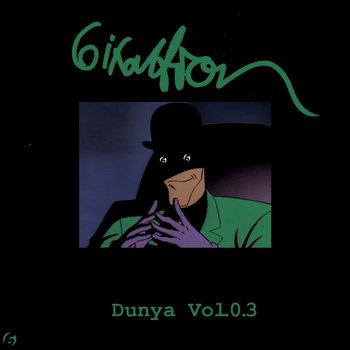 Dunya Vol.0.3 cover art