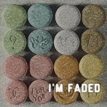 I'm Faded cover art