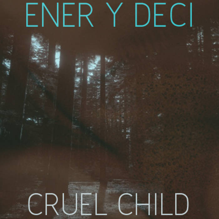 CRUEL CHILD cover art