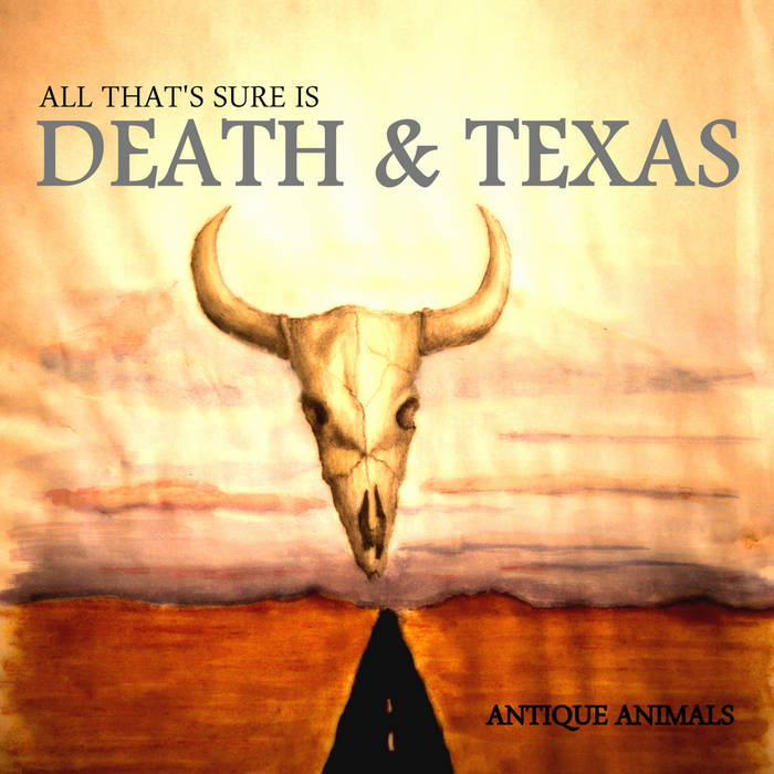 ALL THAT'S SURE IS DEATH & TEXAS EP cover art