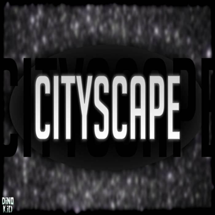Cityscape EP cover art
