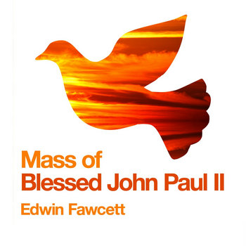 Mass of Blessed John Paul II cover art